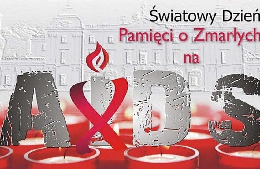 16 maja – Światowy Dzień Pamięci o Zmarłych na Aids