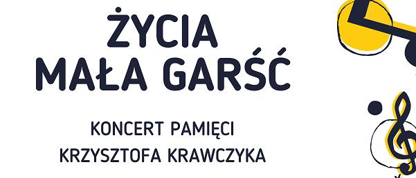 Życia mała garść – Koncert pamięci Krzysztofa Krawczyka