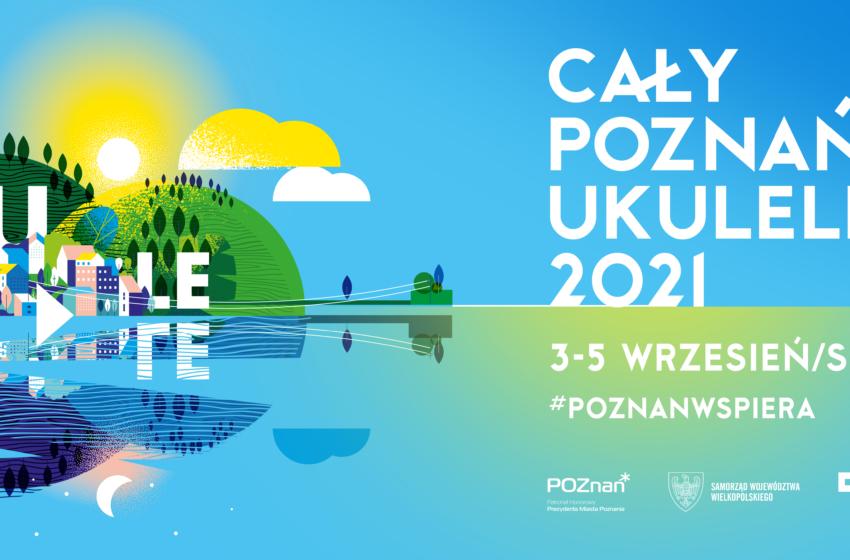 Cały Poznań Ukulele od 3 do 5 września
