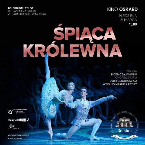 """21.03 """"Balet na ekranie"""" w kinie Oskard"""