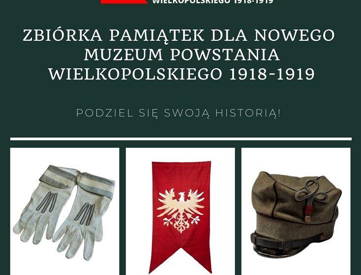 Muzeum poszukuje pamiątek z czasów powstania wielkopolskiego
