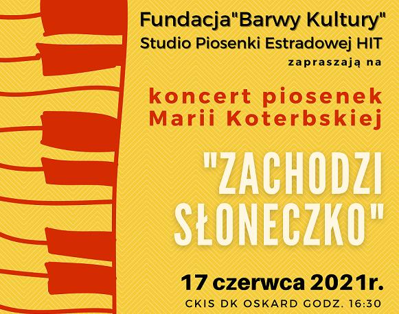 """Piosenki Marii Koterbskiej w koncercie """"Zachodzi słoneczko"""""""